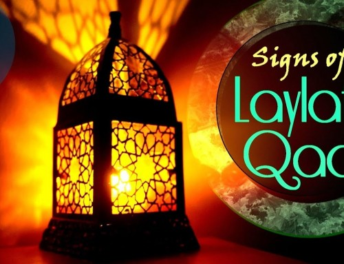 Signs of Laila-tul-Qadr