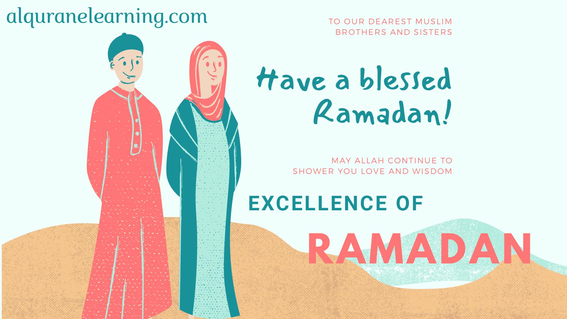 excellence of ramadan