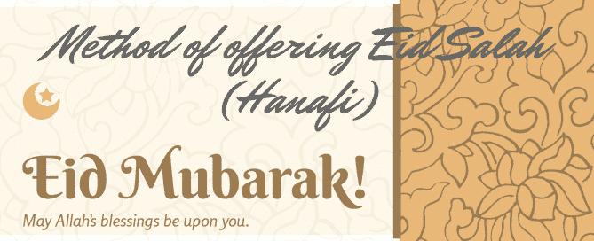 method of offering eid salah hanafi