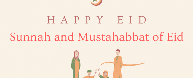 sunnah and mustahabbat of eid